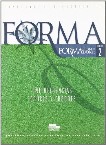 9788471438669: Forma 02 Interferencias Cruces y Errores (Spanish Edition)
