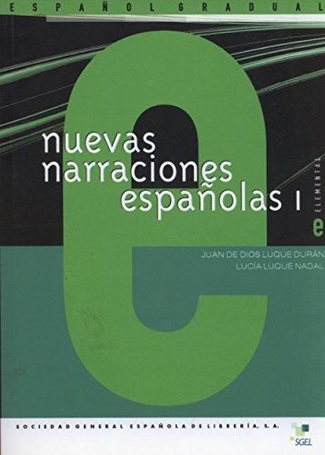 Nuevas Narraciones Españolas 1: Dios Luque Duran, Juan - Luque Nadal, Lucia