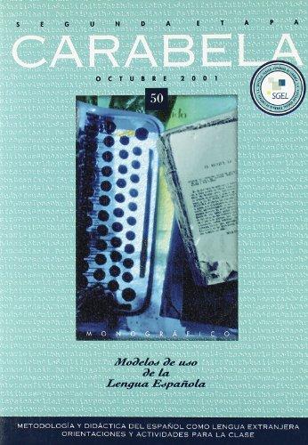 Revista Carabela 50: Modelos De Uso De La Lengua Espanola (Spanish Edition): Lobato, Jesus Sanches,...