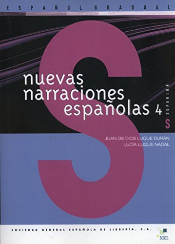 Nuevas Narraciones Espanol 4 (Nuevas Narraciones Espanolas): Duran, Luque