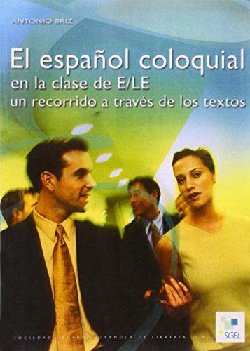 9788471439413: Espanol Coloquial De ELE (Spanish Edition)