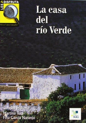 Leer y Disfruta: La Casa Del Rio Verde: B1 (Lee y Disfruta) (Spanish Edition)