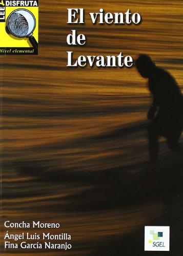 9788471439710: Leer y Disfruta: El Viento De Levante: A2 (Lee y Disfruta) (Spanish Edition)