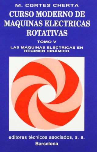9788471461377: Curso moderno de maquinas electricas rotativas