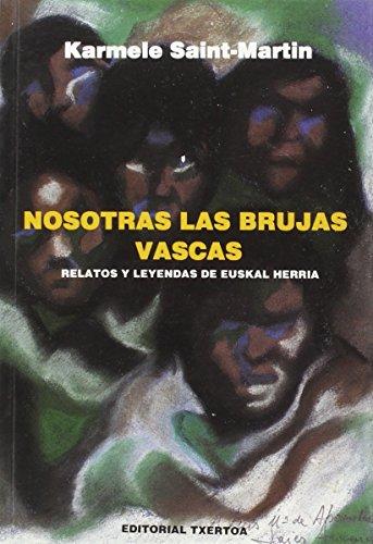 9788471480187: Nosotras las brujas vascas (Askatasun Haizea)