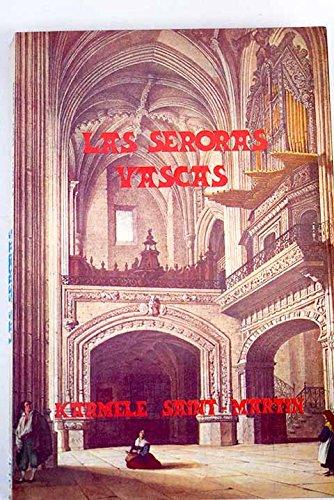 9788471480224: Las seroras vascas (Spanish Edition)