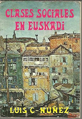 9788471480323: Clases sociales en Euskadi