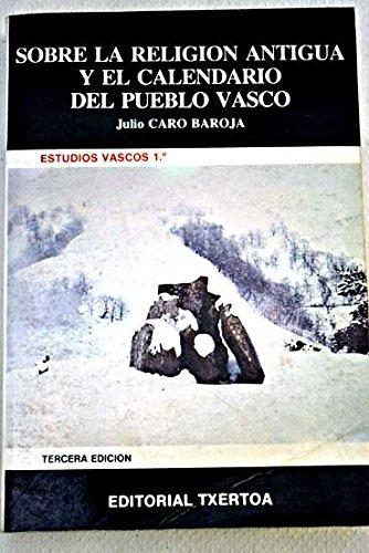 9788471480682: Sobre la religion antigua y el calendario del pueblo Vasco