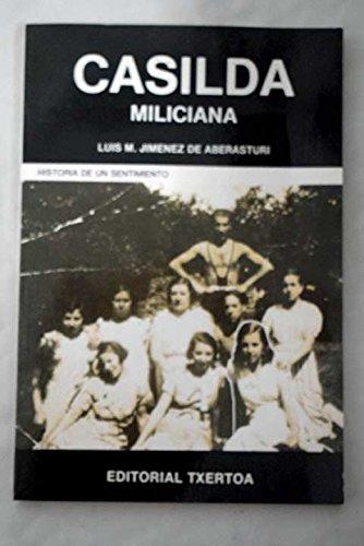 9788471481672: Kasilda: Miliciana : historia de un sentimiento (Coleccion