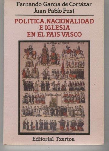 """9788471482167: Política, nacionalidad e Iglesia en el País Vasco (Colección """"Askatasun haizea"""") (Spanish Edition)"""