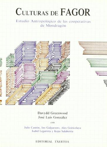 Culturas De Fagor: Davydd Greenwood, Jose Luis Gonzalez