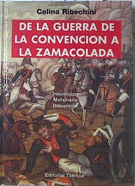 9788471483225: De la Guerra de la convencion a la zamacolada (Ipar Haizea)