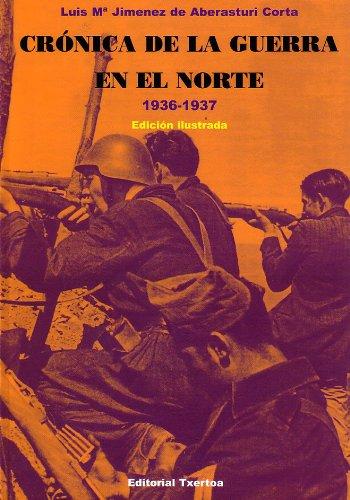 9788471483690: Cronica de la Guerra en el norte (1936-1937) (Easo)