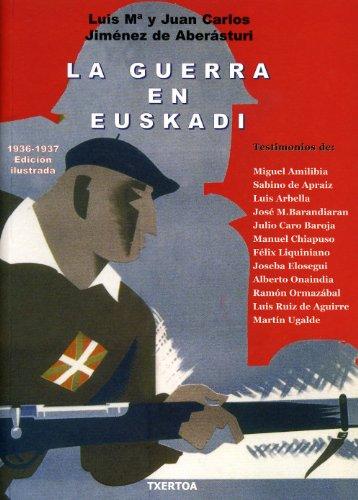 9788471484000: La Guerra en Euskadi (Easo)
