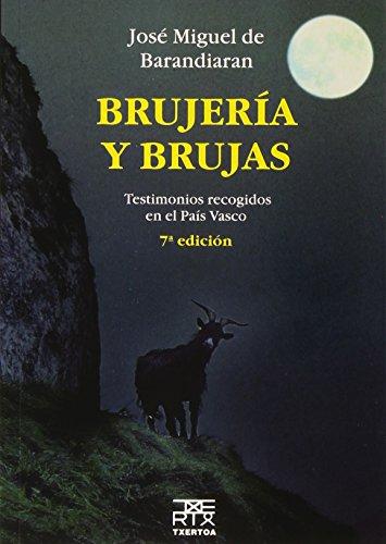 9788471484147: Brujería y brujas. Testimonios recogidos en el País Vasco: 2 (Anboto)