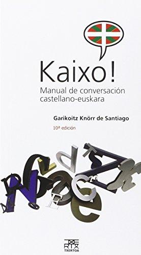 9788471484154: Kaixo! Manual de conversación castellano-euskara: 2 (Leire)