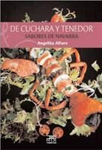9788471484475: De cuchara y tenedor: Sabores de Navarra (Sokoa)