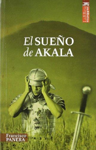 9788471485205: El sueño de Akala (Larrea)