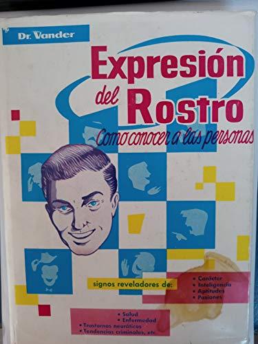 9788471500090: Expresión del rostro: Como conocer a las personas (Spanish Edition)