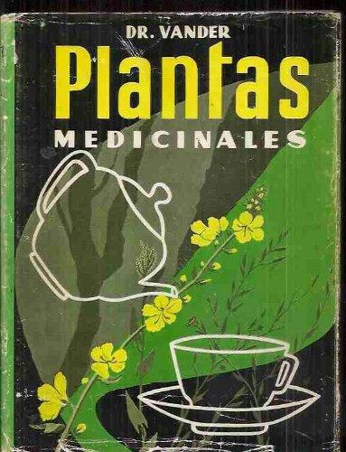 Plantas Medicinales Las Enfermedades Y Su Tratamiento: Vander A Dr