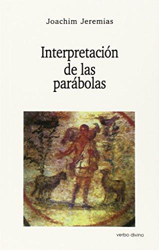 Interpretación de las Parábolas (9788471510112) by Joachim Jeremias