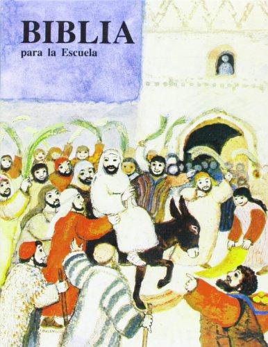 9788471513045: Biblia para la escuela (Ediciones bíblicas EVD)