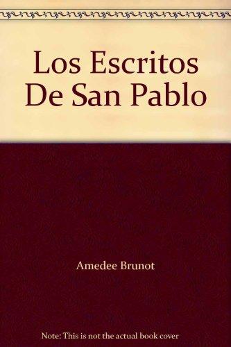 Los Escritos De San Pablo: Amedee Brunot