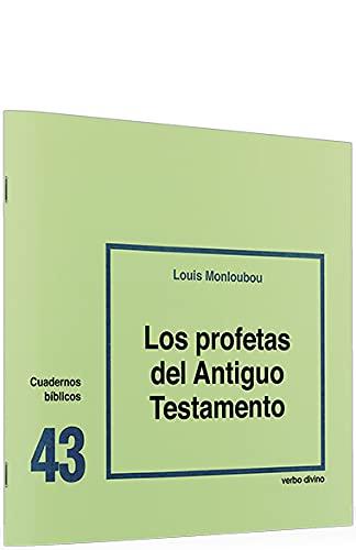 9788471513557: Los profetas del Antiguo Testamento: Cuaderno Bíblico 43 (Cuadernos Bíblicos)