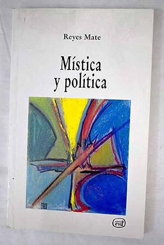 9788471516718: Mistica y politica