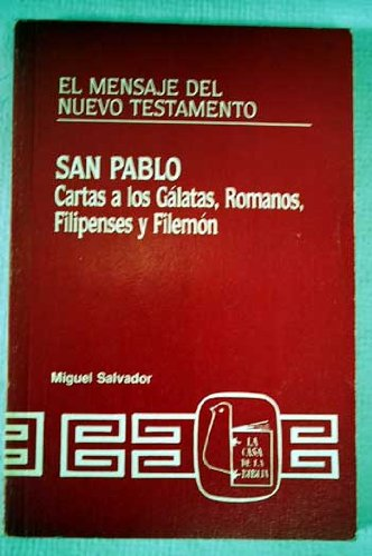 9788471516817: San Pablo : cartas a los galatas, romanos, filipenses y filemon