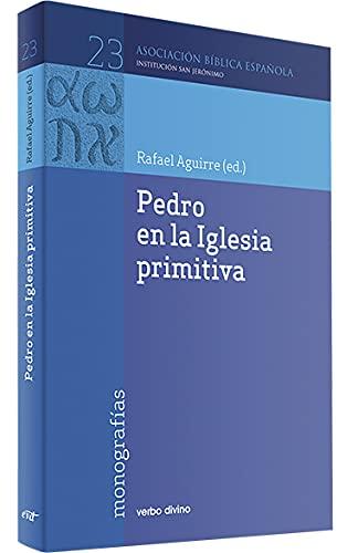 9788471517289: Pedro en la Iglesia primitiva (Institución San Jerónimo, Vol. 23)