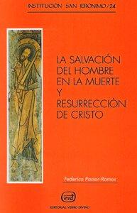 9788471517296: La Salvacion del Hombre en la Muerte y Resurreccion de Cristo : Ensayo de Teologia Paulina