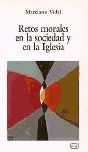 9788471517791: Retos morales en la sociedad y en la Iglesia (Colección Nuevos desafíos) (Spanish Edition)