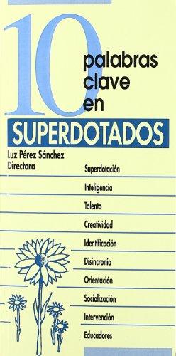 9788471518767: 10 palabras clave en superdotados