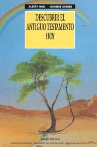 Descubrir el Antiguo Testamento hoy (8471518902) by Hari, Albert