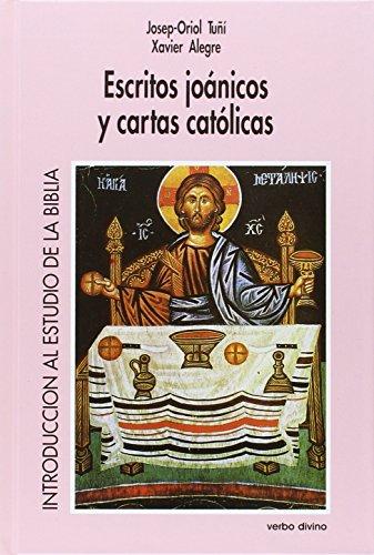 9788471519092: Escritos joánicos y cartas católicas (Introduccion al estudio de la Biblia. Volumen 8)