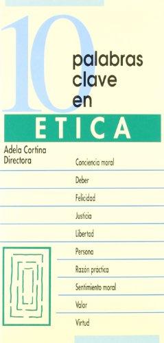 10 palabras clave en ética: Adela Cortina ( Dir.)