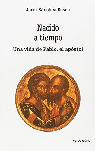 Nacido a tiempo. La vida de Pablo,: Jordi Sánchez Bosch