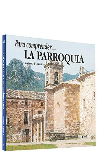 9788471519788: Para comprender la parroquia