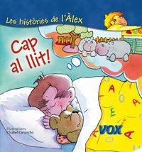 9788471531483: Cap al llit (Vox - Infantil / Juvenil - Catal� - A Partir De 3 Anys - Col�Lecci� Les Hist�ries De L'�lex)