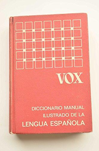 Diccionario Manual Ilustrado De LA Lengua Espanola/Handy: Gili Gaya, D.