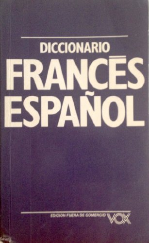Diccionario compendiado frances espanol vox: Vox Editorial