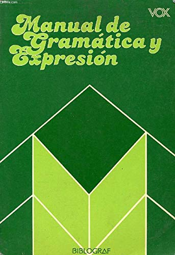 9788471533784: Manual de gramática y expresión (Spanish Edition)