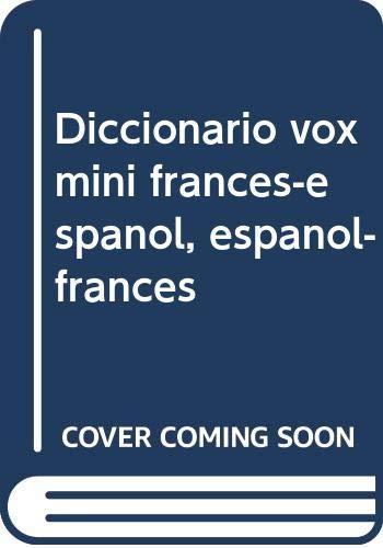 Dicc. Vox Mini Frances/español-Español/frances