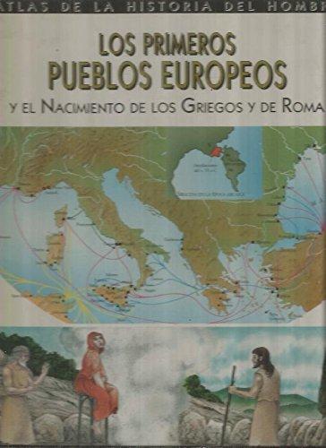 Los primeros pueblos europeos. Y el Nacimiento: Rossi,Renzo.