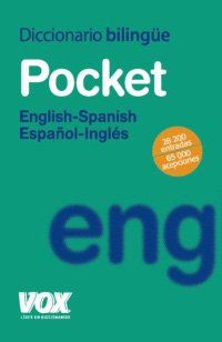 9788471537584: Diccionario Pocket English-Spanish / Espanol-Ingles/ Pocket Diccionary English-Spanish/ Spanish English (Diccionarios Generales) (Spanish Edition)