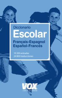 9788471538512: Diccionario Escolar Français-Espagnol / Español-Francés (Vox - Lengua Francesa - Diccionarios Escolares)