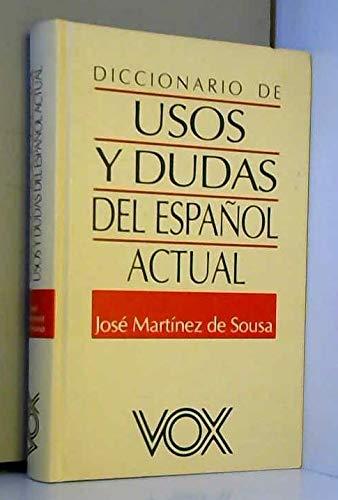9788471538734: Diccionario de usos y dudas delespañol actual