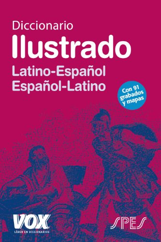 9788471539168: Diccionario ilustrado Latino-Espanol Espanol-Latino / Illustrated Dictionary Latin-Spanish Spanish-Latin