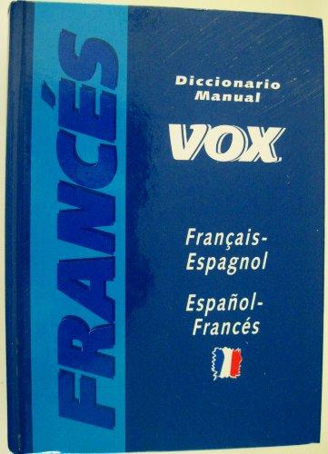 9788471539977: Diccionario Manual Vox Francais Espagnol ESP-Franc (Spanish Edition)